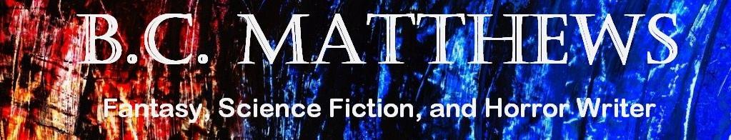 The Meanderings of B.C. Matthews