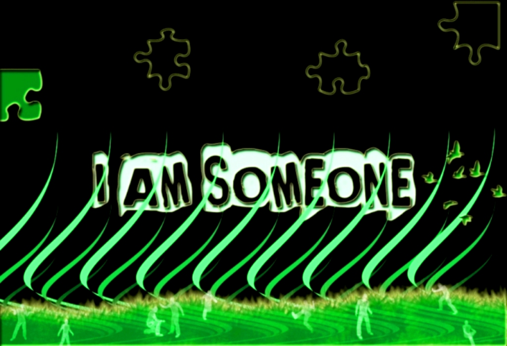 I Am Someone