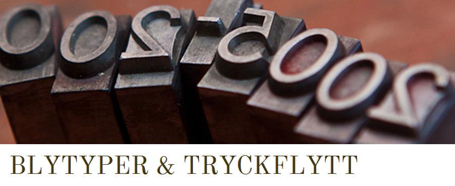 Blytyper & tryckflytt