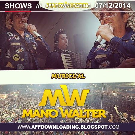 Mano Walter – Murici – AL – 07.12.2014