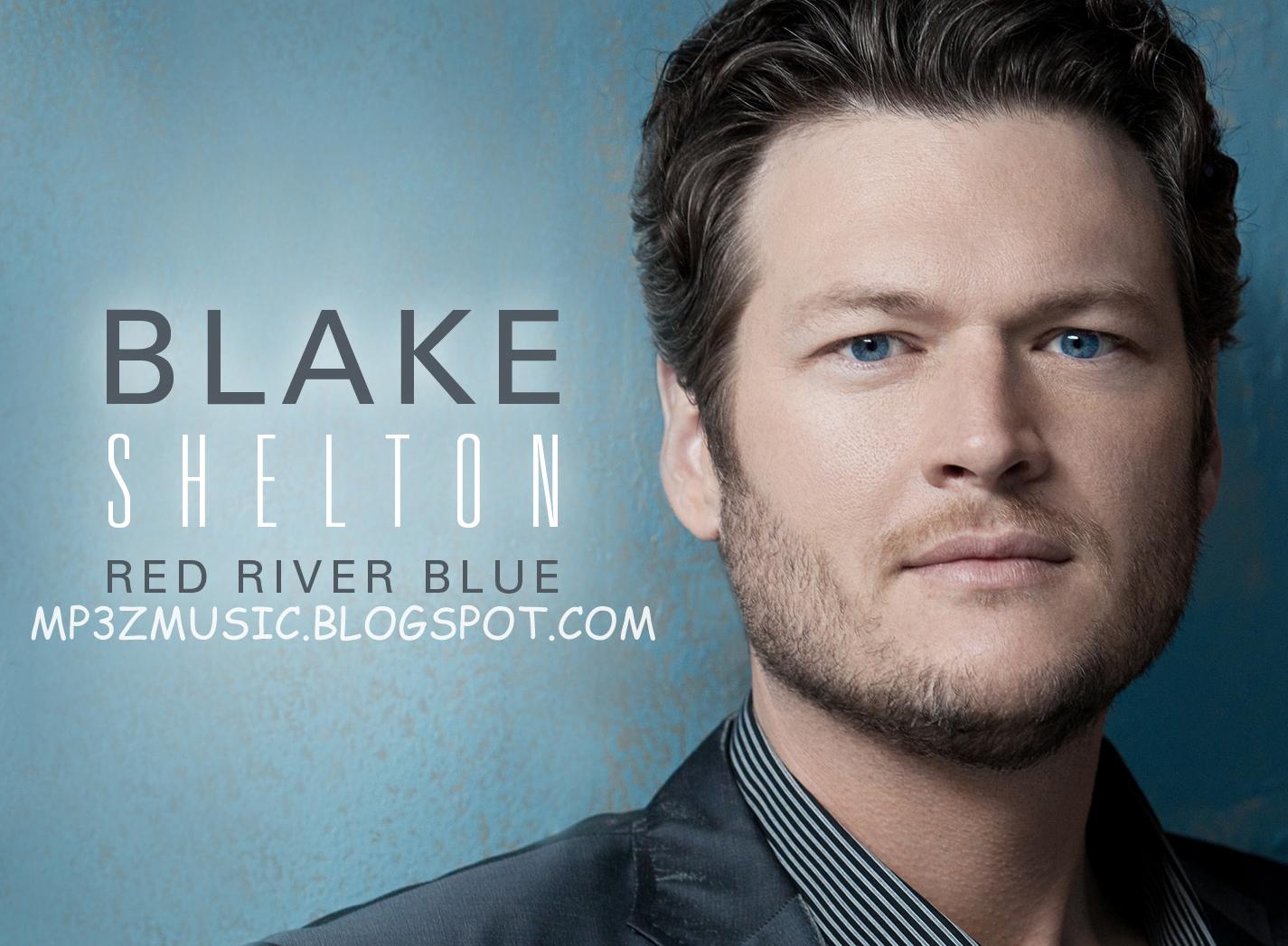 http://3.bp.blogspot.com/-psZlJs4xrkg/TnnlfYaPh1I/AAAAAAAAACc/qcshVIb2Hro/s1600/BLAKE+Shelton+Red+River+Blue+-+CountryMusicRocks.jpg