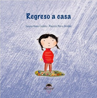 Regreso a casa (Susana Aliano Casales - Mauricio Marra Arnábal)
