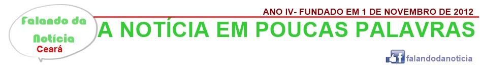 Blog Falando da Notícia Ceará