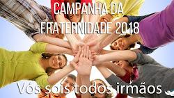 Campanha Fraternidade 2018