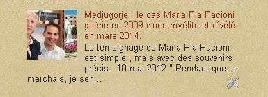 le cas Maria Pia Pacioni guérie en 2009 d'une myélite et révélé en mars 2014.
