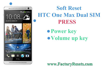 Soft Reset HTC One Max Dual SIM