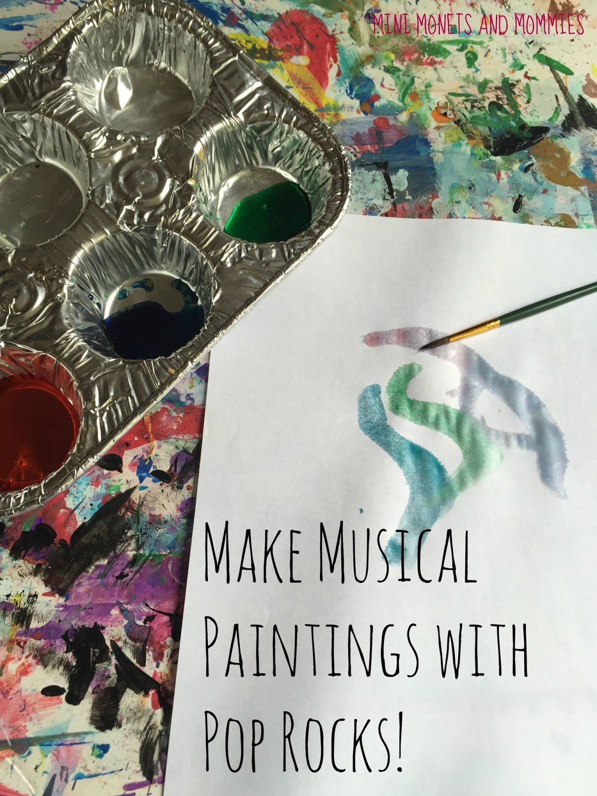 Mini Monets and Mommies: Pop Rocks Painting for Kids