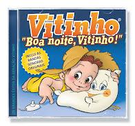 CD Boa noite, Vitinho!