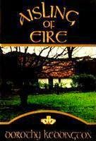 Book cover: Aisling of Eire by Dorothy Keddington