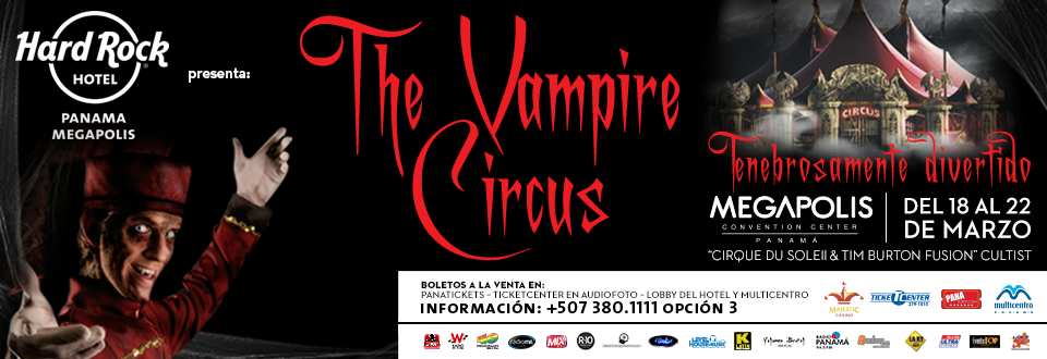 The Vampire Circus - Hard Rock Hotel.