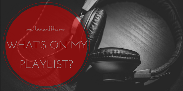 What's on my playlist? — October Blogging Challenge Day 14