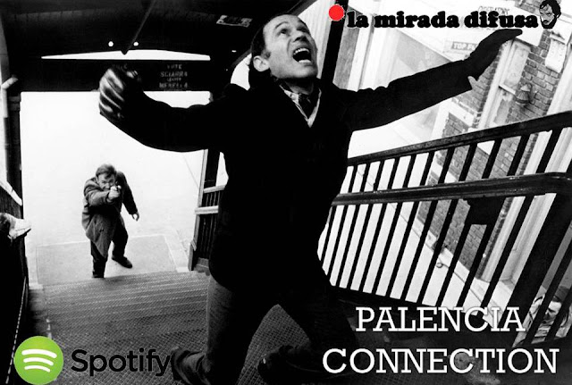 PALENCIA CONNECTION (EL SPOTIFY DE AGOSTO)