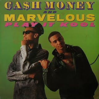 CASH MONEY & MARVELOUS - PLAY IT KOOL (SINGLE 12'') (1987)