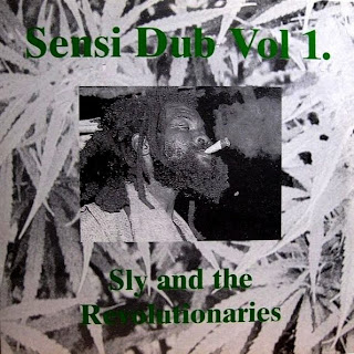 Sly & The Revolutionaries - Sensi Dub Vol.1