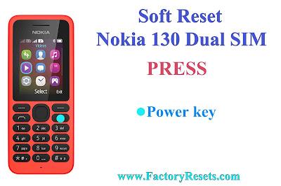 Soft Reset Nokia 130 Dual SIM