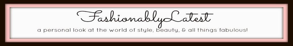 FashionablyLatest