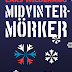 Vinn nya upplagan av Midvintermörker via Facebook eller Twitter #Midvintermörker