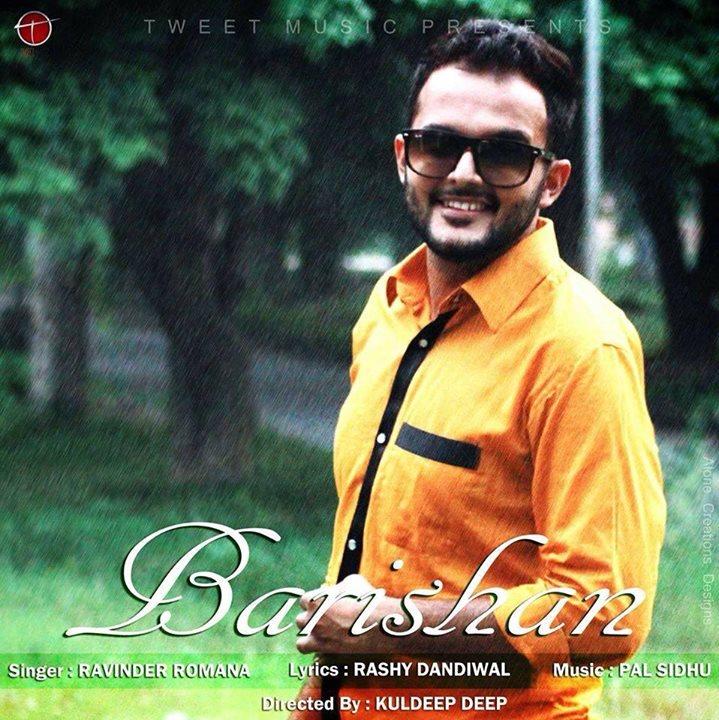 Barishan - Ravinder Romana Brand New Punjabi Song