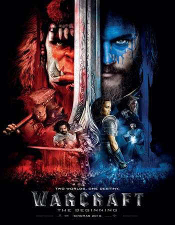 Poster Of Warcraft 2016 Dual Audio 720p Web-DL [Hindi - English]  Free Download Watch Online Worldfree4u