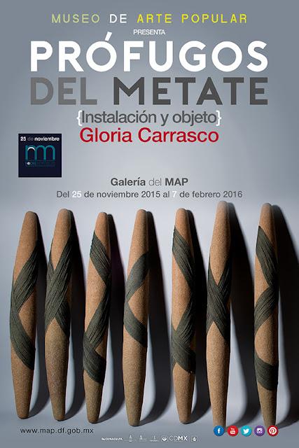 """Inauguración de """"Prófugos del metate"""" de Gloria Carrasco en el Museo de Arte Popular"""