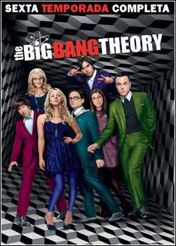 Download - The Big Bang Theory 6ª Temporada - BDRip AVI Dual Áudio + RMVB Dublado