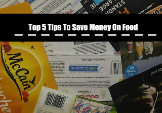 Top 5 Tips To Save Money On Food