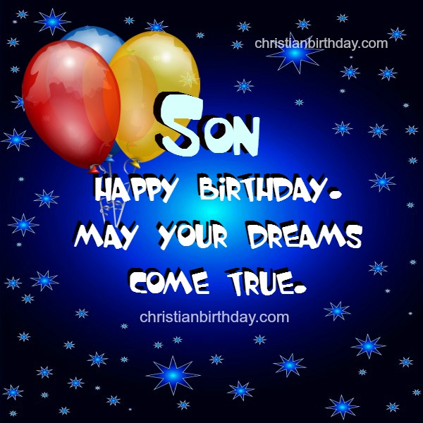 Wishing Happy Birthday to my Son Nice quotes – Birthday Card for My Son