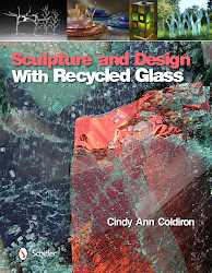 """""""Sculpture and Design With Recycled Glass"""""""