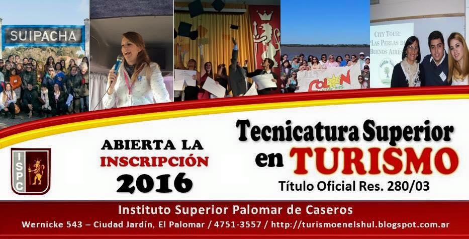 Estudiá Turismo en el Shul  Instituto Superior Palomar de Caseros - Inscripciones 2015-