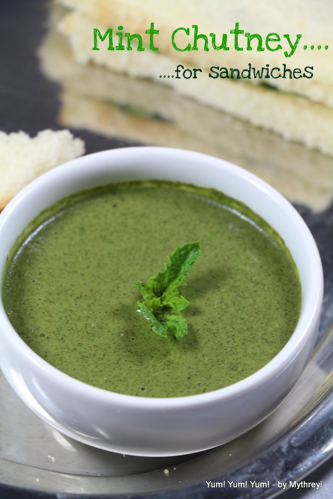 Yum! Yum! Yum!: Green Mint Chutney (for Sandwiches) ( from ...