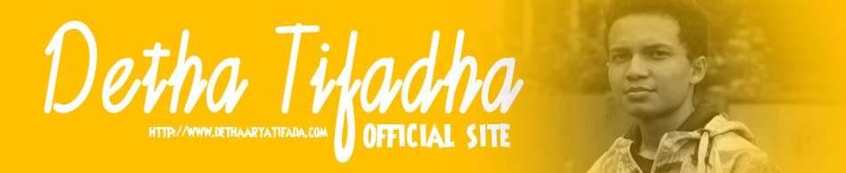 Detha Arya Tifada | OFFiCIAL SITE
