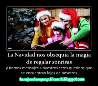 Frases De Navidad: La Navidad Nos Obsequia La Magia De Regalar Sonrisas