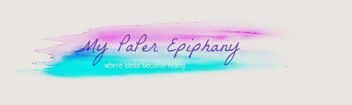 My Paper Epiphany