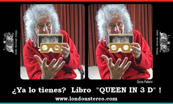 25 de mayo Libro fotos 3D de Queen a cargo de Brian May y su compañía LSC