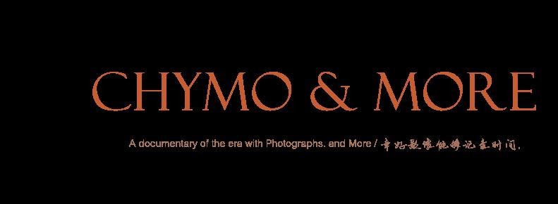 CHYMO & MORE