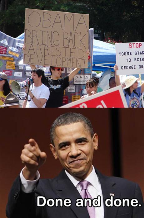 Obama Bring Back Arrested Development - Done And Done