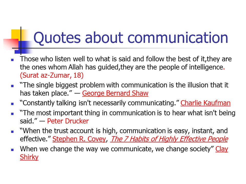 5 habits of effective communicators The good news is that effective communication is a learned skill here are five ways to ensure your communication toolkit is powered up in a conversation ultimately, communication makes everything happen learning to communicate effectively starts with the journey of self-development.