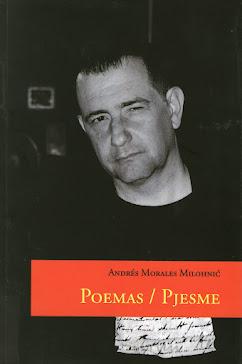 POEMAS / PJESME DE ANDRÉS MORALES MILOHNIC