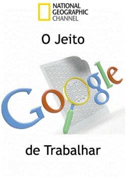 O Jeito Google de Trabalhar - Dublado