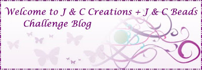 J & C Creations Challenge Blog