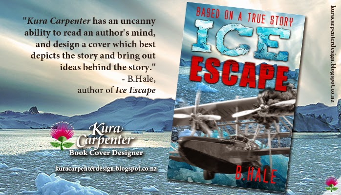 """Ice Escape"" author B Hale testimonial for cover designer: Kura Carpenter. www.kuracarpenterdesign.blogspot.co.nz"