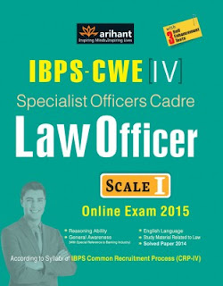 IBPS - CWE (4) Specialist Officers Cadre Law Officer (Scale 1) Online Exam 2015 : With 3 Self Enhancement Tests (English) 2nd Edition