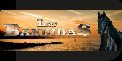 Vídeo Las Bandidas 2013 Capitulos Completos