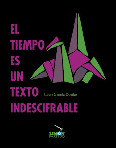 El tiempo es un texto indescifrable