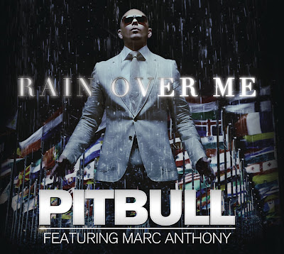 Pitbull_Featuring_Marc_Anthony-Rain_Over_Me-WEB-2011-UMT
