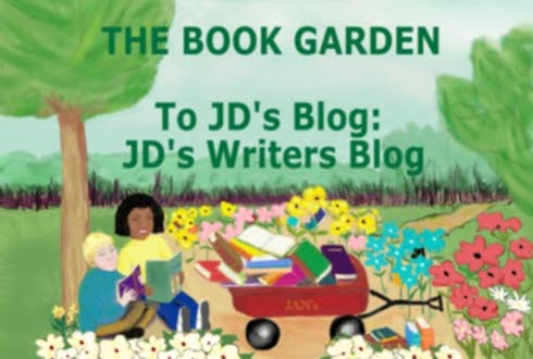 YOU Are at The Book Garden. Go To JD's Blog