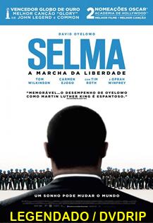 Assistir Selma: Uma Luta Pela Igualdade Legendado 2014