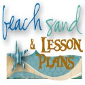 Beach Sand and Lesson Plans