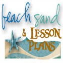 Beach Sand and Lessons Plans