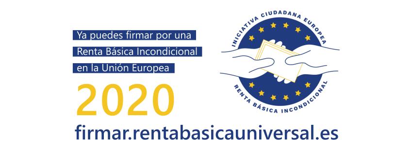 CAMPAÑA DE FIRMAS POR UNA RENTA BÁSICA UNIVERSAL INCONDICIONAL EN LA UE.